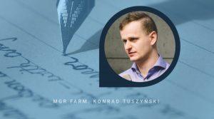 mgr farm. Konrad Tuszyński - Dyrektor ds. naukowych 3PG