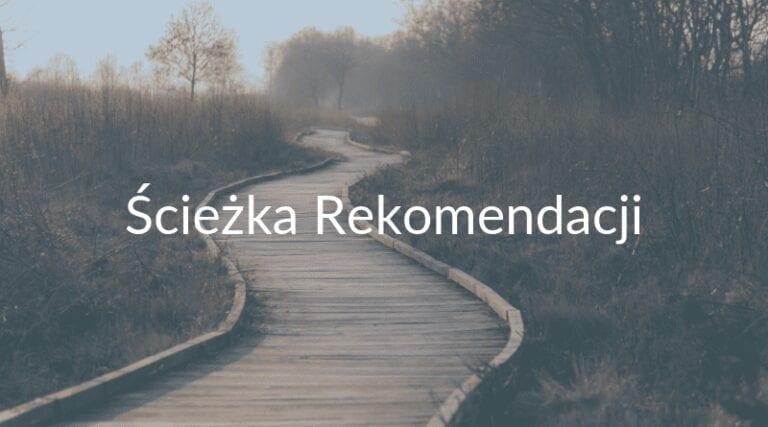 Ścieżka rekomendacji.