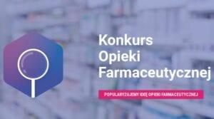 Przegląd Lekowy na Ogólnopolskim Konkursie Opieki Farmaceutycznej PTSF - Zadanie 1